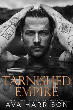 Cover Reveal: Tarnished Empire by Ava Harrison