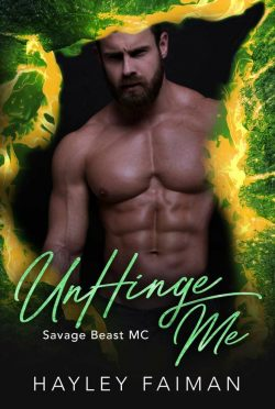 Release Day Blitz: UnHinge Me (Savage Beast MC #6) by Hayley Faiman