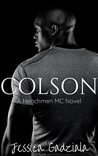 Release Day Blitz: Colson (The Henchmen MC #20) by Jessica Gadziala