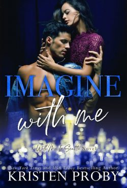 Release Day Blitz: Imagine With Me (With Me in Seattle #15) by Kristen Proby