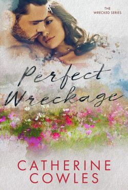Release Day Blitz: Perfect Wreckage (Wrecked #2) by Catherine Cowles
