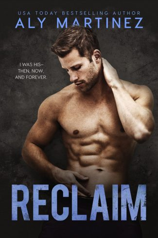 Cover Reveal: Reclaim by Aly Martinez