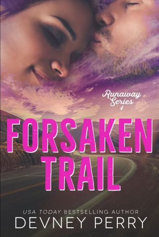 Cover Reveal: Forsaken Trail (Runaway #4) by Devney Perry