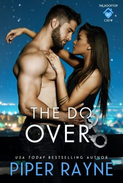 Cover Reveal: The Do-Over (The Rooftop Crew #5) by Piper Rayne