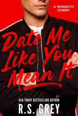 Cover Reveal: Date Me Like You Mean It by RS Grey