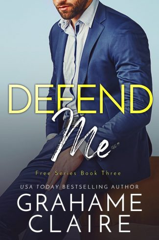 Release Day Blitz: Defend Me (Free #3) by Grahame Claire