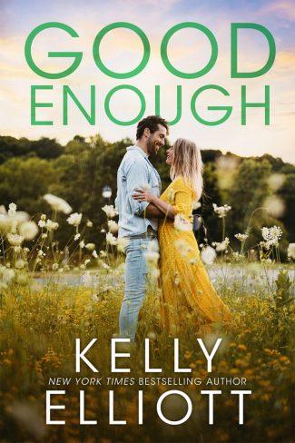 Release Day Blitz: Good Enough (Meet Me in Montana #3) by Kelly Elliott