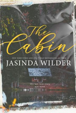 Release Day Blitz: The Cabin by Jasinda Wilder