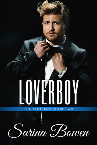 Cover Reveal: Loverboy (The Company #2) by Sarina Bowen