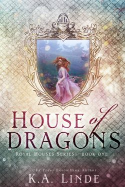 Release Day Blitz: House of Dragons (Royal Houses #1) by KA Linde