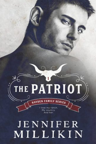 Cover Reveal: The Patriot (Hayden Family #1) by Jennifer Millikin