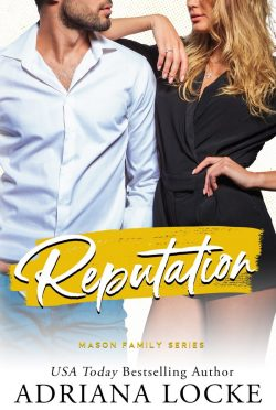 Cover Reveal: Reputation (Mason Family #2) by Adriana Locke