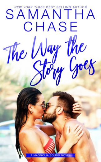 Cover Reveal: The Way the Story Goes (Magnolia Sound #7) by Samantha Chase