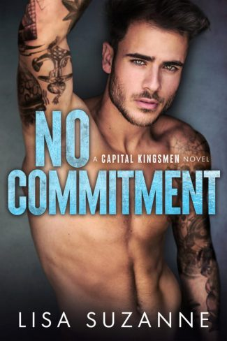 Cover Reveal: No Commitment (Capital Kingsmen #1) by Lisa Suzanne