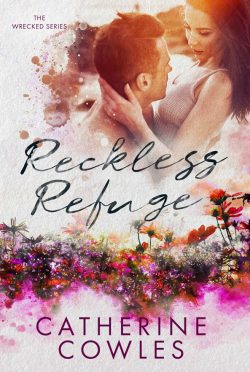 Cover Reveal: Reckless Refuge (Wrecked #4) by Catherine Cowles