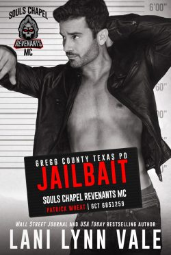 Cover Reveal: Jailbait (Souls Chapel Revenants MC #3) by Lani Lynn Vale