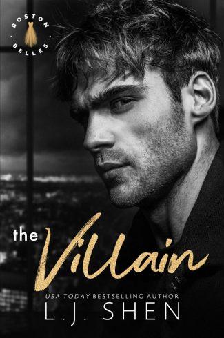 Cover Reveal: The Villain (Boston Belles #2) by LJ Shen