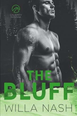 Cover Reveal: The Bluff (Calamity Montana #2) by Willa Nash