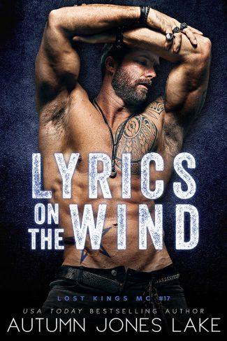 Cover Reveal: Lyrics on the Wind (Lost Kings MC #17) by Autumn Jones Lake