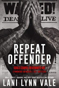Release Day Blitz: Repeat Offender (Souls Chapel Revenants MC #1) by Lani Lynn Vale