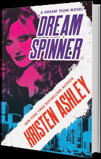 Cover Reveal: Dream Spinner (Dream Team #3) by Kristen Ashley