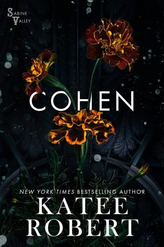 Cover Reveal: Cohen (Sabine Valley #3) by Katee Robert