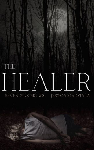 Release Day Blitz: The Healer (Seven Sins MC #2) by Jessica Gadziala