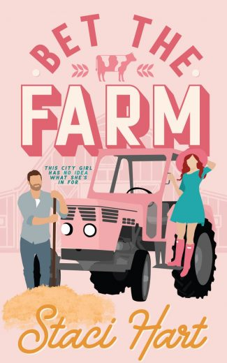 Release Day Blitz: Bet The Farm by Staci Hart