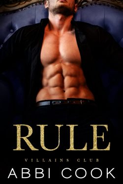 Release Day Blitz: Rule (Villains Club #1) by Abbi Cook