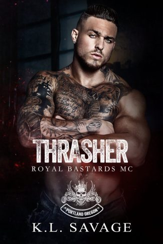 Cover Reveal: Thrasher (Royal Bastards MC: Portland Oregon #1) by KL Savage