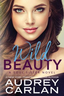 Cover Reveal: Wild Beauty (Soul Sister #2) by Audrey Carlan