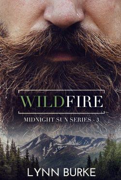 Release Day Blitz: Wildfire (Midnight Sun #3) by Lynn Burke