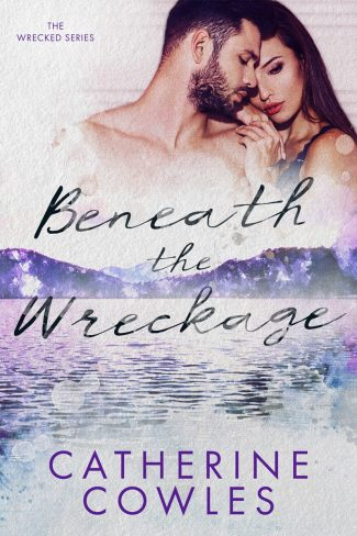 Cover Reveal: Beneath the Wreckage (Wrecked #5) by Catherine Cowles