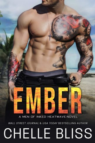 Release Day Blitz: Ember (Men of Inked: Heatwave #7) by Chelle Bliss
