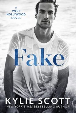 Cover Reveal: Fake (West Hollywood #1) by Kylie Scott