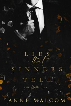 Cover Reveal: Lies That Sinners Tell (The Klutch Duet #1) by Anne Malcom
