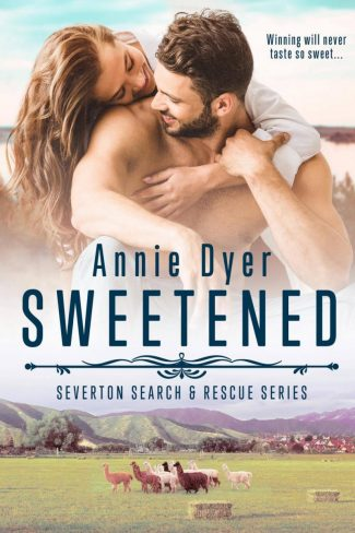 Release Day Blitz: Sweetened (Severton Search & Rescue #5) by Annie Dyer