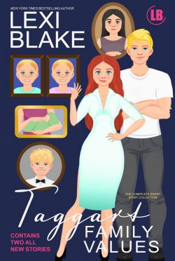Release Day Blitz: Taggart Family Values (Masters and Mercenaries #21.5) by Lexi Blake