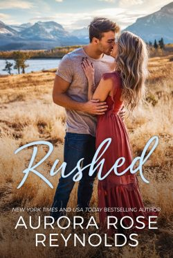 Cover Reveal: Rushed (Adventures in Love #1) by Aurora Rose Reynolds