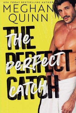 Cover Reveal: The Perfect Catch (Brentwood Baseball #8) by Meghan Quinn