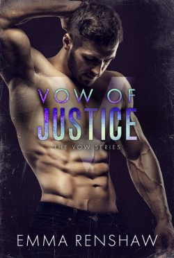 Cover Reveal: Vow of Justice (Vow #7) by Emma Renshaw