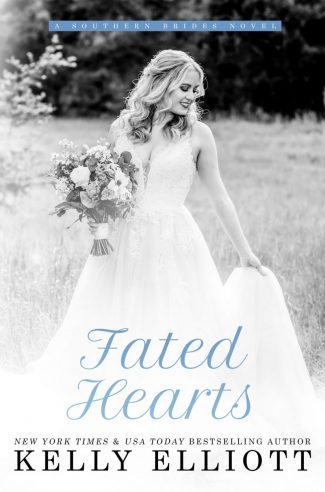 Cover Reveal: Fated Hearts (Southern Bride #8) by Kelly Elliott