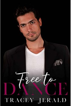 Release Day Blitz: Free to Dance (Amaryllis #7) by Tracey Jerald