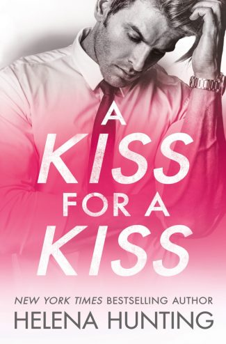 Release Day Blitz: A Kiss for a Kiss (All In #4) by Helena Hunting