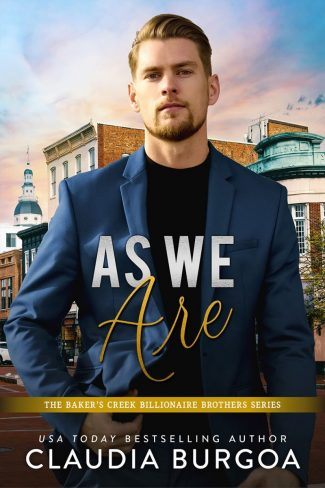 Release Day Blitz: As We Are (The Baker's Creek Billionaire Brothers #5) by Claudia Y Burgoa