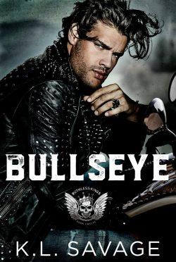 Release Day Blitz: Bullseye (Ruthless Kings MC #12) by KL Savage