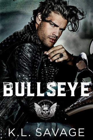 Cover Reveal: Bullseye (Ruthless Kings MC #12) by KL Savage