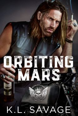 Cover Reveal: Orbiting Mars (Ruthless Kings MC #13) by KL Savage