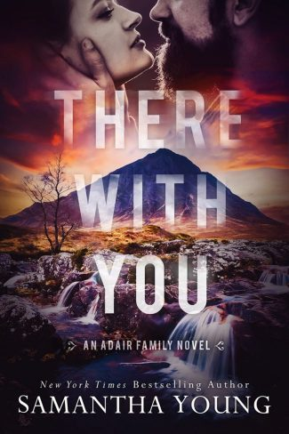 Cover Reveal: There with You (Adair Family #2) by Samantha Young