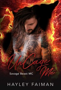 Release Day Blitz: UnCage Me (Savage Beast MC #8) by Hayley Faiman